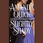 Slightly Shady | Amanda Quick