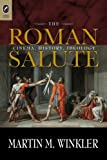 The Roman Salute: Cinema, History, Ideology