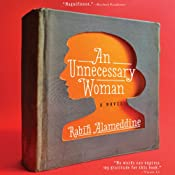 An Unnecessary Woman | [Rabin Alameddine]