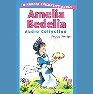 Amelia Bedelia Audio Collection Audiobook
