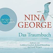 Das Traumbuch | Livre audio Auteur(s) : Nina George Narrateur(s) : Richard Barenberg, Cathlen Gawlich, Jacob Weigert