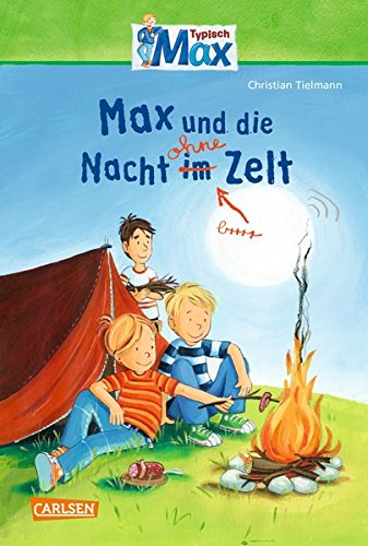 max-erzahlbande-max-und-die-nacht-ohne-zelt