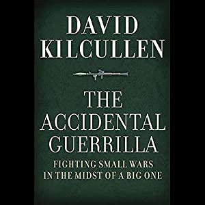 The Accidental Guerrilla Audiobook