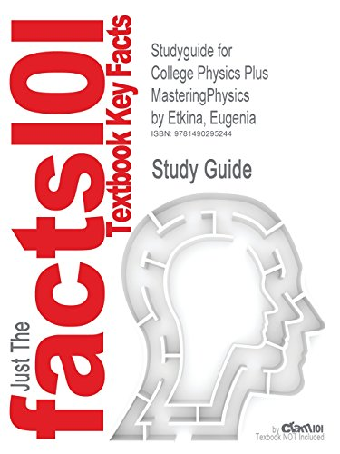 Studyguide for College Physics Plus Masteringphysics by Etkina, Eugenia, ISBN 9780321822420