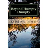 Beyond Humpty Dumpty: Recovery Reflections On The Seasons Of Our Lives (Volume 1)