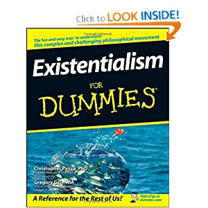 Existentialism for dummies Christopher Panza, Gregory Gale