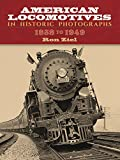 img - for American Locomotives in Historic Photographs: 1858 to 1949 (Dover Transportation) book / textbook / text book