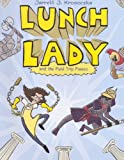 img - for Lunch Lady And The Field Trip Fiasco (Turtleback School & Library Binding Edition) book / textbook / text book