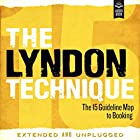 The Lyndon Technique: The 15 Guideline Map to Booking Hörbuch von Amy Lyndon Gesprochen von: Amy Lyndon