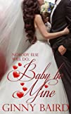 Baby Be Mine Holiday Brides Series