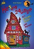 Window-Color-Vorlage: Hexenzauber mit Window-Color und Papier (5. illustrierte Auflage inkl. Vorlagebögen) [Topp Hobby 2643 / Broschiert]