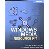 Microsoft� Windows Media� Resource Kit (Pro-Resource Kit) ~ Tricia Gill