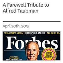 A Farewell Tribute to Alfred Taubman (       UNABRIDGED) by Les Wexner, Dan Alexander Narrated by Ken Borgers