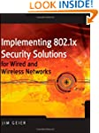Implementing 802.1X Security Solution...