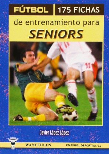 Futbol - 175 fichas de entrenamiento para seniors
