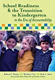 img - for School Readiness and the Transition to Kindergarten in the Era of Accountability book / textbook / text book