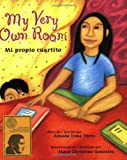 My Very Own Room: Mi propio cuartito (English and Spanish Edition)