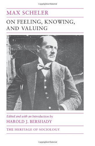 On Feeling, Knowing, and Valuing: Selected Writings...