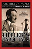 img - for Hitler's Table Talk: 1941 - 1944 book / textbook / text book