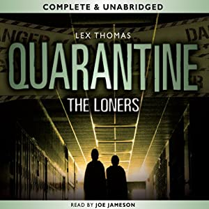 Quarantine: The Loners | [Lex Thomas]