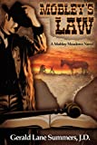 Mobleys Law, a Mobley Meadows Novel