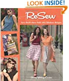 ReSew: Turn Thrift-Store Finds into Fabulous Designs