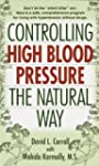 Controlling High Blood Pressure the N...