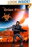 The Orion Plague (Plague Wars Series Book 6)