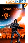 The Orion Plague (Plague Wars Series...
