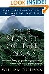 The Secret of the Incas: Myth, Astron...