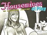 Eros Comics Housewives at Play #20 Adult Comic Book