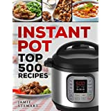 500 Brand New Recipes for Your INSTANT POT!   Cook Delicious, Healthy and Fast!   If you think that cooking good and healthy food is difficult, think twice. How about an electric pressure cooker? Are you curious? Instant Pot electric pressure cooker ...