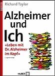 Alzheimer und Ich: �Leben mit Dr. Alz...