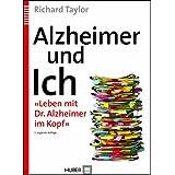 """Alzheimer und Ich: �Leben mit Dr. Alzheimer im Kopf�von """"Christian M�ller-Hergl"""""""