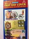 img - for Scott 2005 First Day Cover Catalogue (Scott U.S. First Day Cover Catalogue & Checklist) book / textbook / text book