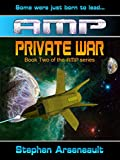AMP Private War (English Edition)