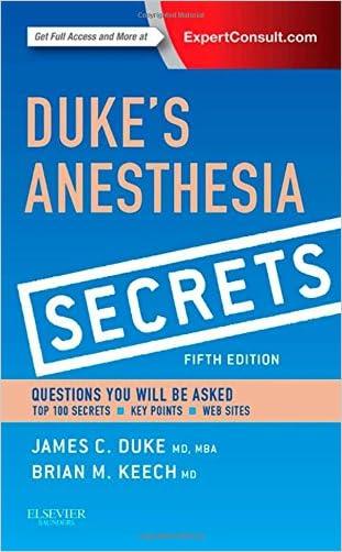 Duke's Anesthesia Secrets, 5e written by James Duke MD  MBA