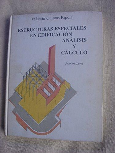 ESTRUCTURAS ESPECIALES EN EDIFICACION