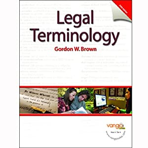 VangoNotes for Legal Terminology, 5/e | [Gordon Brown]