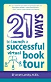 21 Ways to Launch a Successful Virtual Book Tour