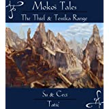 The Thief & Tessika Range (Mokos Tales)