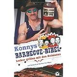 """Konnys Barbecue-Bibel: Lecker grillen mit den Reimannsvon """"Konny Reimann"""""""