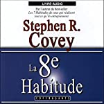 La 8e habitude | Stephen Richards Covey