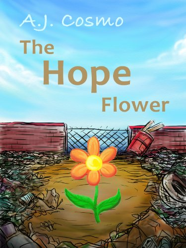 The Hope Flower (a great book for children ages 4 to 8)