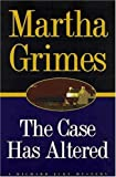 The Case Has Altered (Richard Jury Mysteries)