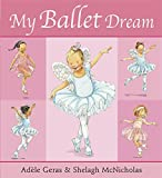 My Ballet Dream (Tutu Tilly)