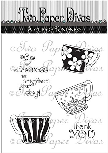 Two Paper Divas Stamps, A cup of Kindness