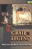 The Grail Legend (0691002371) by Jung, Emma