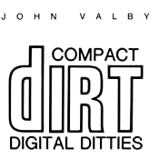 Compact Dirt Digital Ditties | [John Valby]