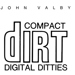 Compact Dirt Digital Ditties Performance